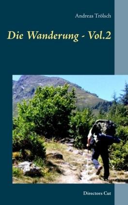 Die Wanderung - Vol.2