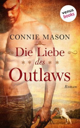 Die Liebe des Outlaws