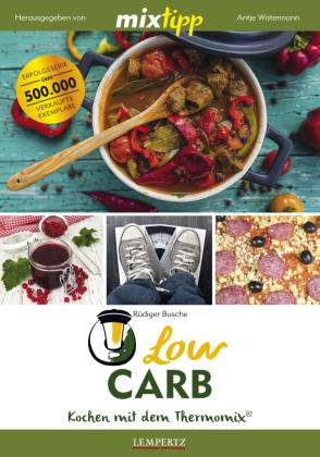 mixtipp Low Carb: Kochen mit dem Thermomix