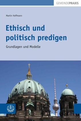 Ethisch und politisch predigen