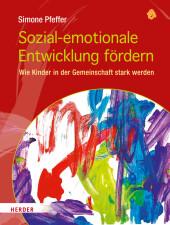 Sozial-emotionale Entwicklung fördern