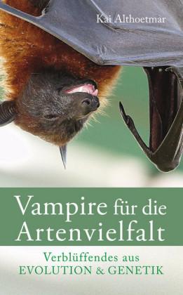 Vampire für die Artenvielfalt