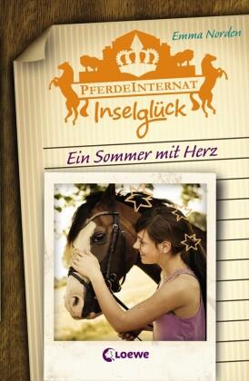 Pferdeinternat Inselglück 4 - Ein Sommer mit Herz
