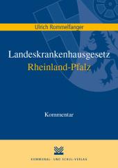 Landeskrankenhausgesetz Rheinland-Pfalz, Kommentar