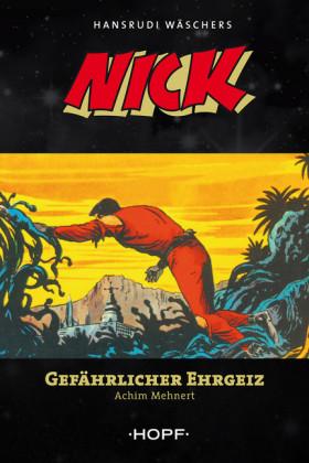 Nick 6: Gefährlicher Ehrgeiz