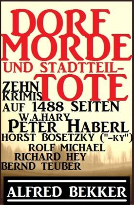 Dorf-Morde und Stadtteil-Tote: Zehn Krimis auf 1488 Seiten