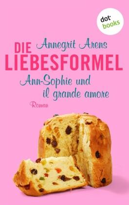 Die Liebesformel: Ann-Sophie und il grande amore