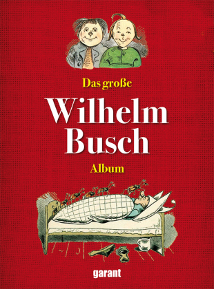 Das große Wilhelm Busch-Album