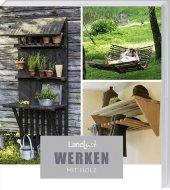 Landlust - Werken mit Holz Cover