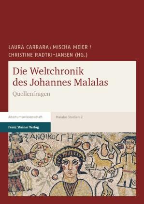 Die Weltchronik des Johannes Malalas