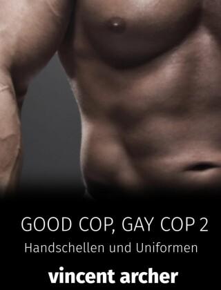 Good Cop, Gay Cop 2