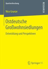 Ostdeutsche Großwohnsiedlungen