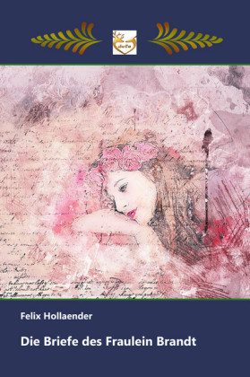 Die Briefe des Fräulein Brandt