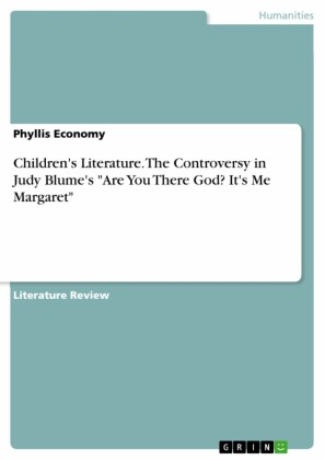 Children's Literature. The Controversy in Judy Blume's 'Are You There God? It's Me Margaret'