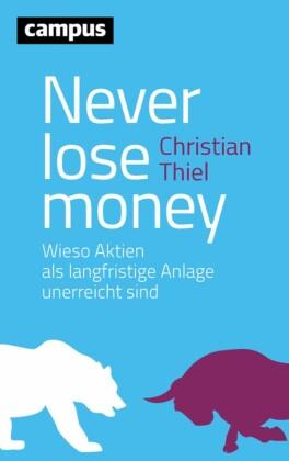 Never lose money