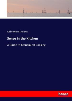 Sense in the Kitchen