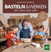 Basteln & Werken mit Oma und Opa Cover