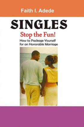 Singles, Stop the Fun!