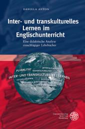 Inter- und transkulturelles Lernen im Englischunterricht