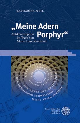 'Meine Adern Porphyr'