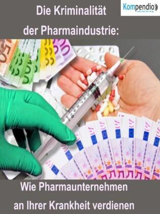 Die Kriminalität der Pharmaindustrie: