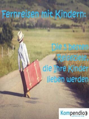 Fernreisen mit Kindern: