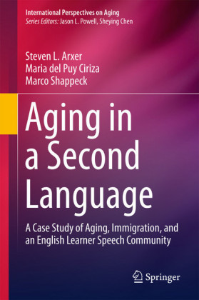Aging in a Second Language