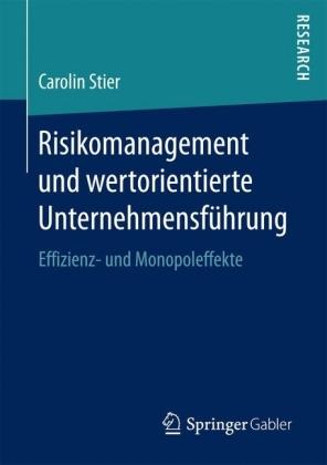 Risikomanagement und wertorientierte Unternehmensführung