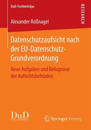 Datenschutzaufsicht nach der EU-Datenschutz-Grundverordnung