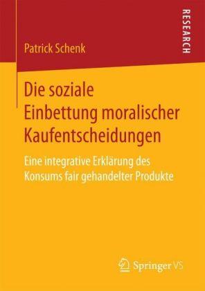 Die soziale Einbettung moralischer Kaufentscheidungen