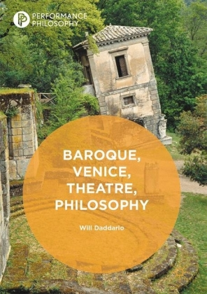 Baroque, Venice, Theatre, Philosophy