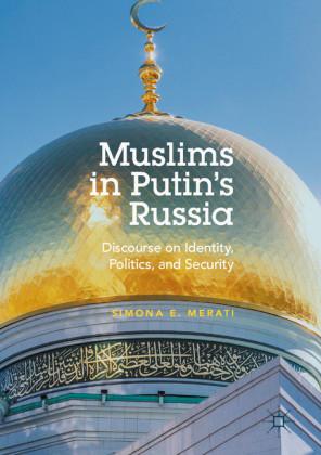 Muslims in Putin's Russia