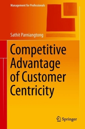Competitive Advantage of Customer Centricity
