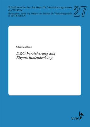 D&O-Versicherung und Eigenschadendeckung