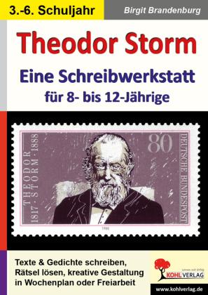 Theodor Storm - Eine Schreibwerkstatt für 8- bis 12-Jährige