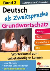 Deutsch als Zweitsprache - Grundwortschatz 2
