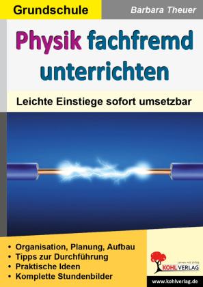 Physik fachfremd unterrichten / Grundschule
