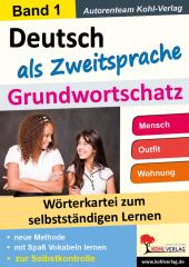 Deutsch als Zweitsprache - Grundwortschatz 1
