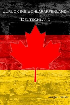 Zurück ins Schlaraffenland - Deutschland