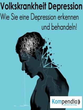 Volkskrankheit Depression: