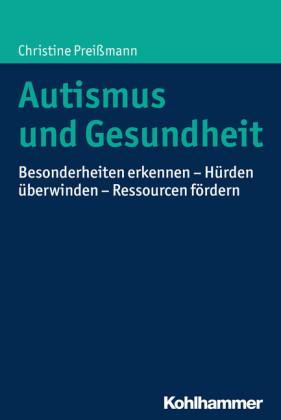 Autismus und Gesundheit