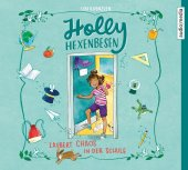 Holly Hexenbesen zaubert Chaos in der Schule, 2 Audio-CDs