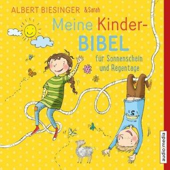Meine Kinderbibel für Sonnenschein und Regentage, 2 Audio-CDs