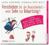 Verschieben Sie die Deutscharbeit, mein Sohn hat Geburtstag!, 4 Audio-CDs Cover