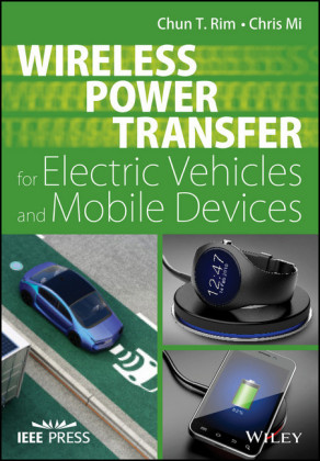 Wireless Power Transfer for Electric Vehicles and Mobile Devices