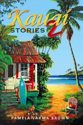 Kauai Stories 2