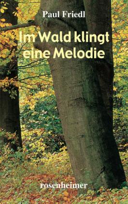 Im Wald klingt eine Melodie