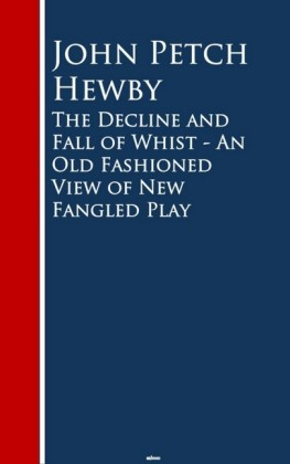 The Decline and Fall of Whist