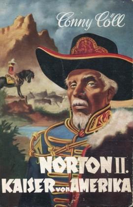 Conny Cöll - Norton II. Kaiser von Amerika