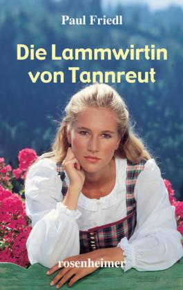 Die Lammwirtin von Tannreut